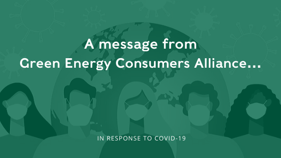 A message from Green Energy Consumers Alliance...
