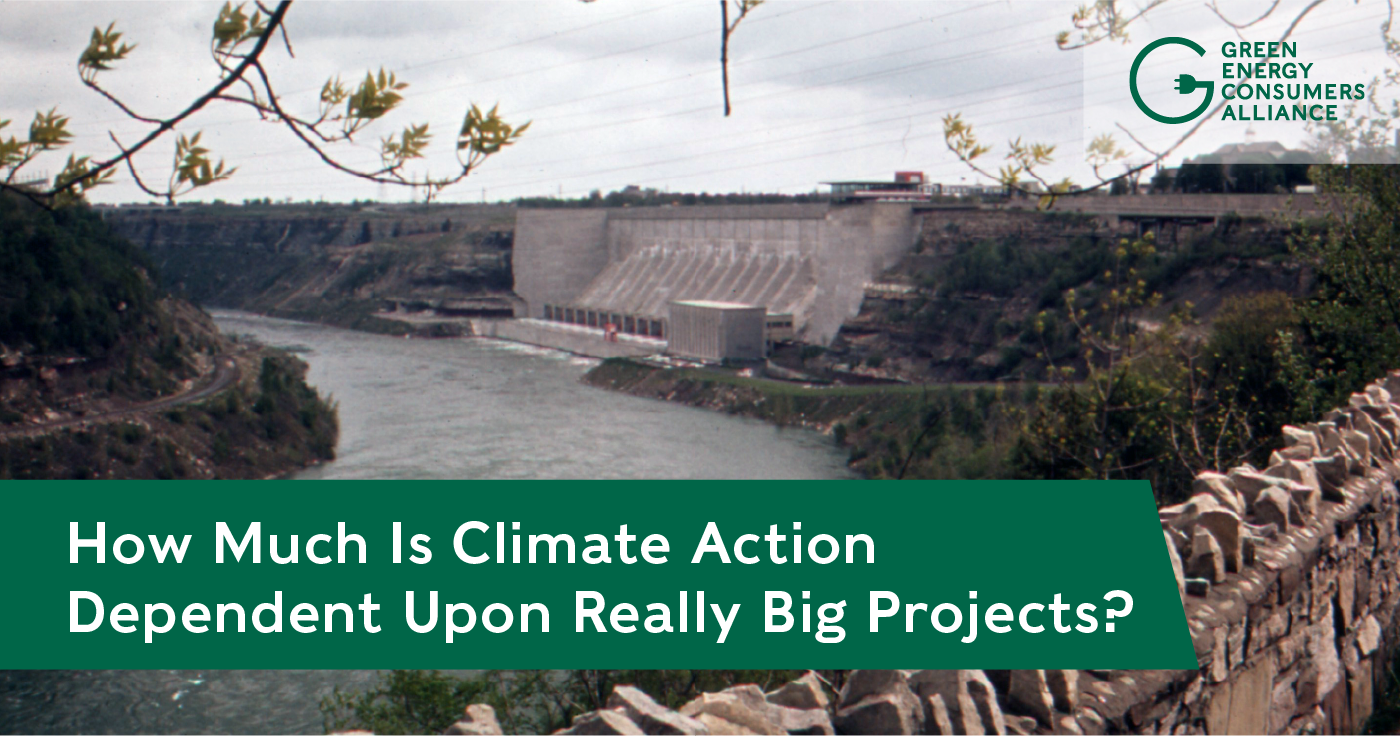 BlogHeader_How Much Is Climate Action Dependent Upon Really Big Projects?