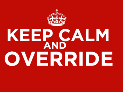 keep calm and override